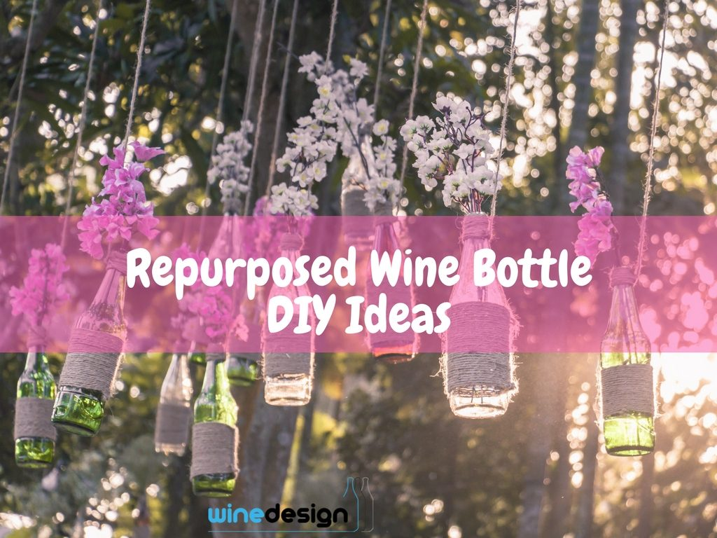 Repurposed Wine Bottle DIY Ideas