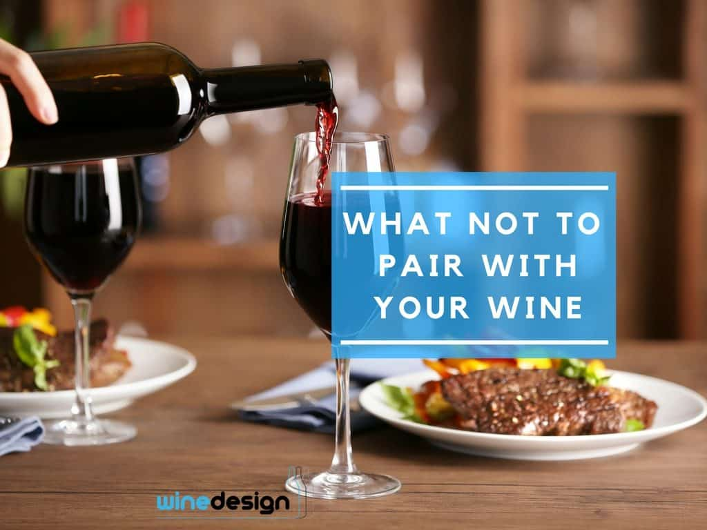what not to pair with wine