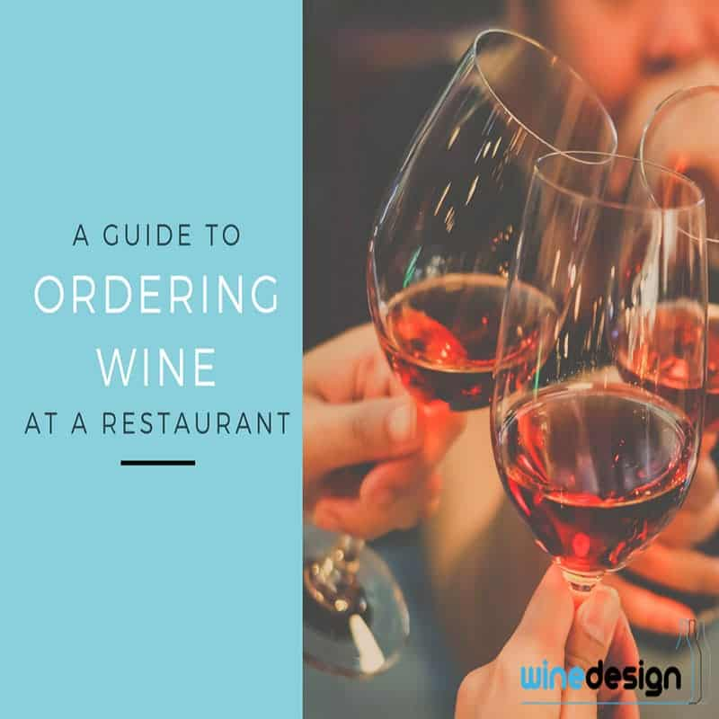 A Guide to Ordering Wine at a Restaurant