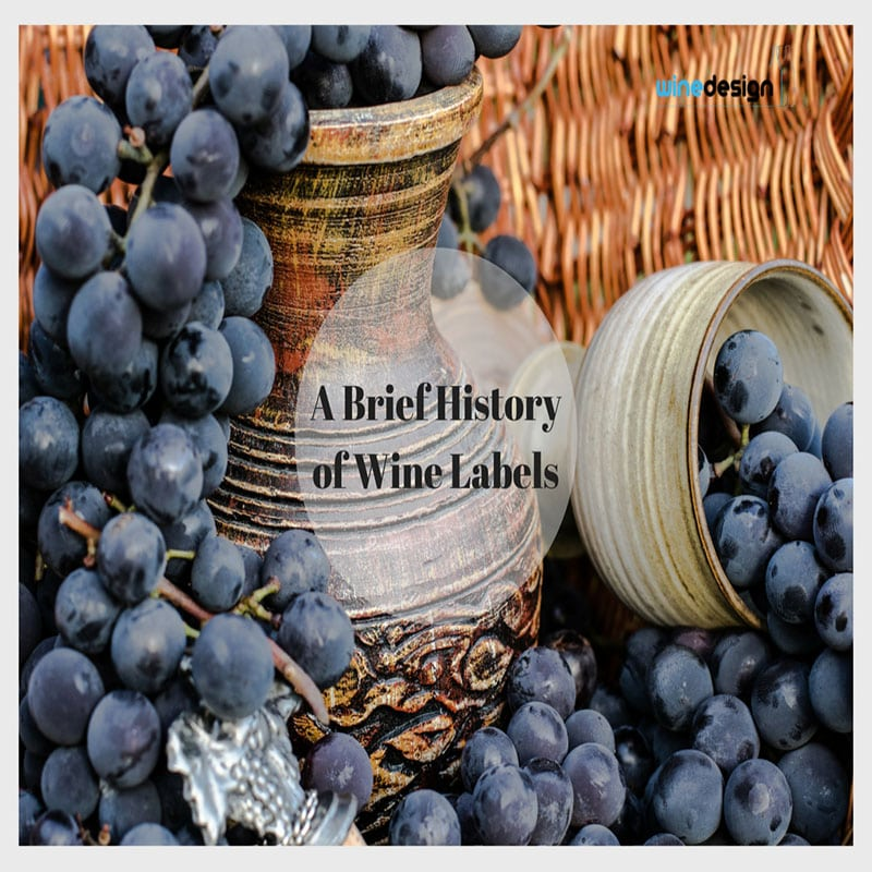 A Brief History of Wine Labels