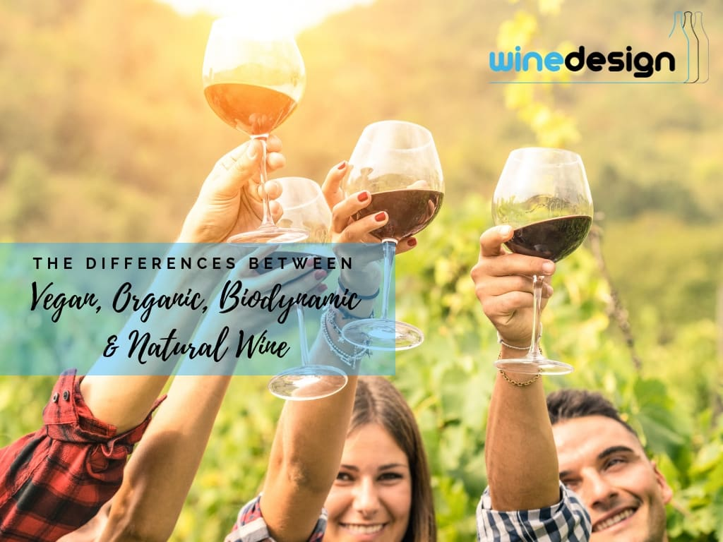 vegan organic wine, The Differences between Vegan, Organic, Biodynamic and Natural Wine