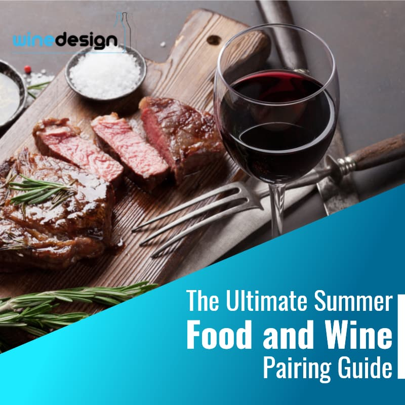 The Ultimate Summer Food and Wine Pairing Guide