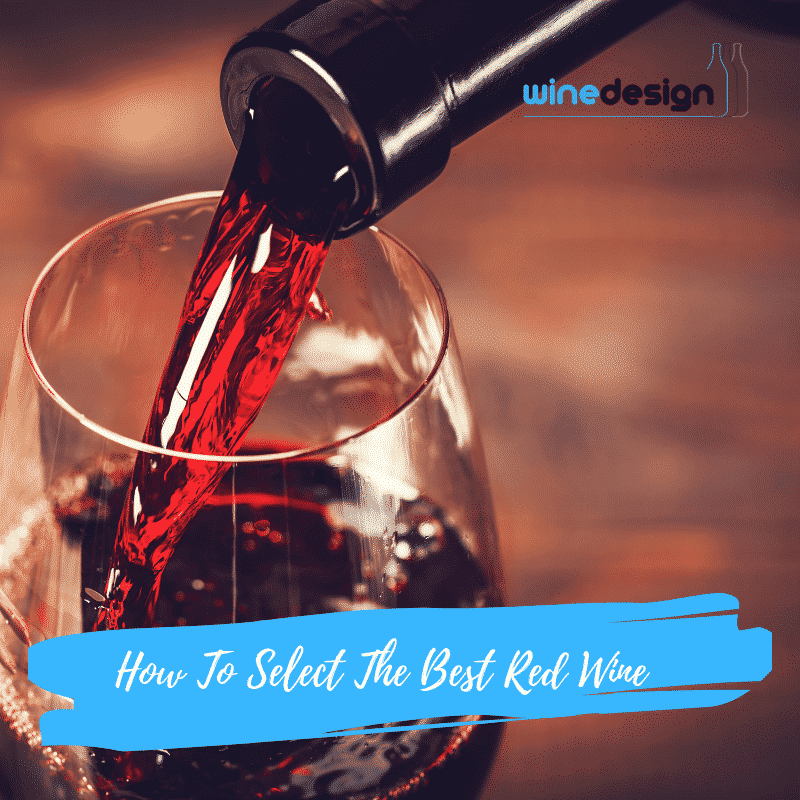 How To Select The Best Red Wine