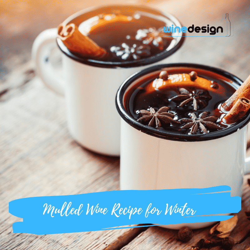 Mulled Wine Recipe for Winter - Mulled Wine