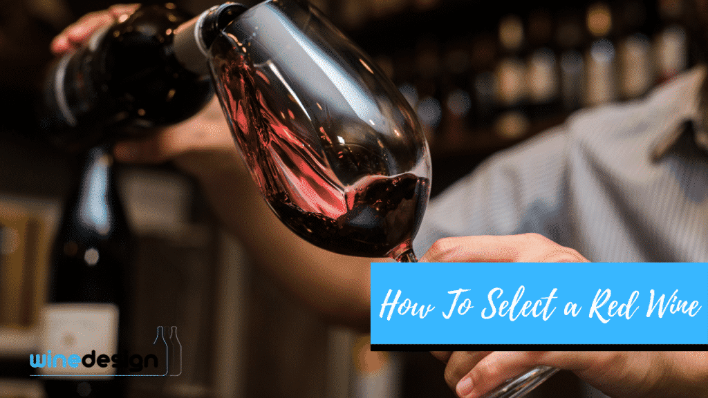 How To Select The Best Red Wine 2