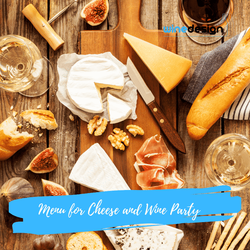 Menu for Cheese and Wine Party