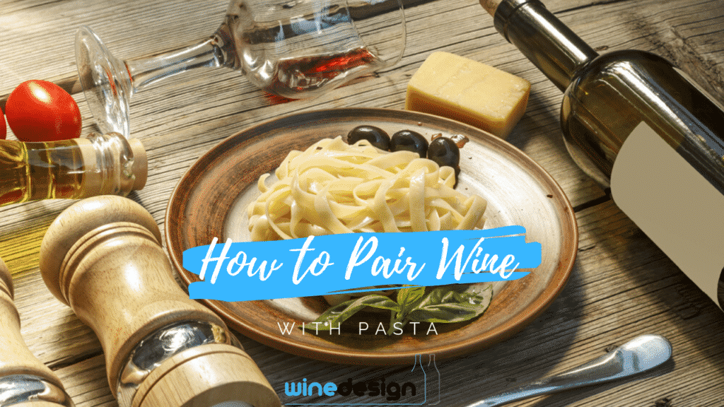 How to Pair Wine with Pasta