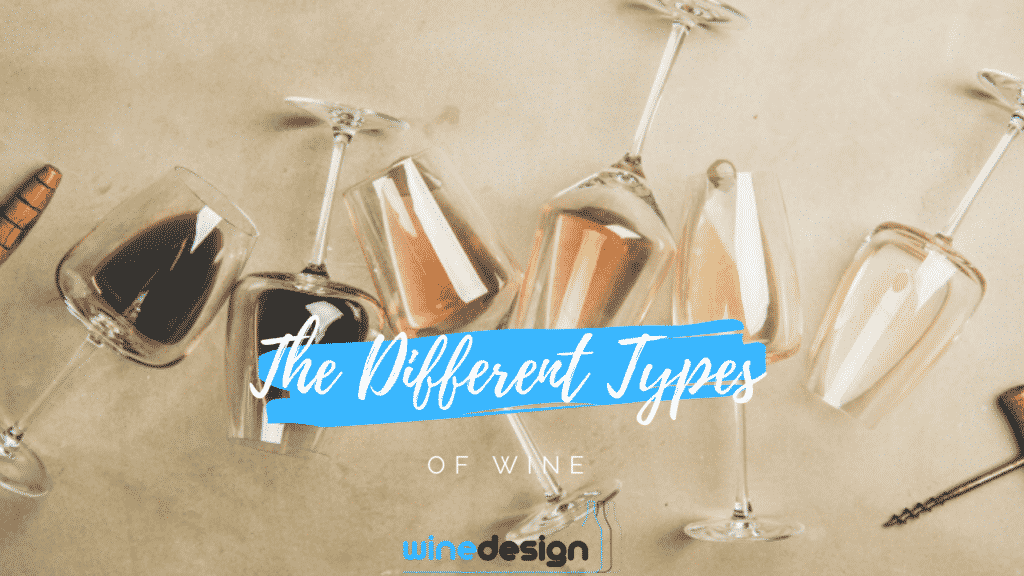 What are the Different Types of Wine