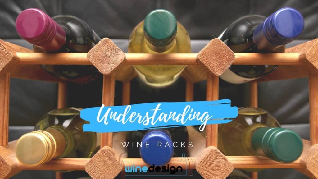 Understanding Wine Racks