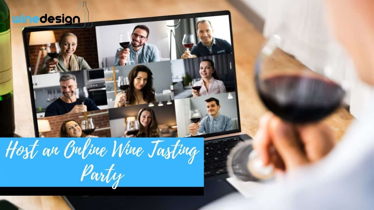 Host an Online Wine Tasting Party