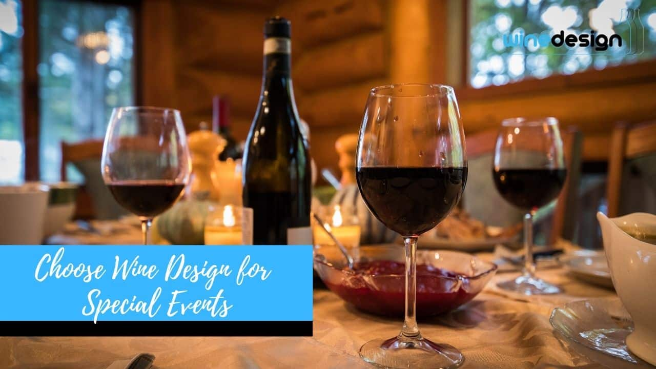 Choose Wine Design for Special Events