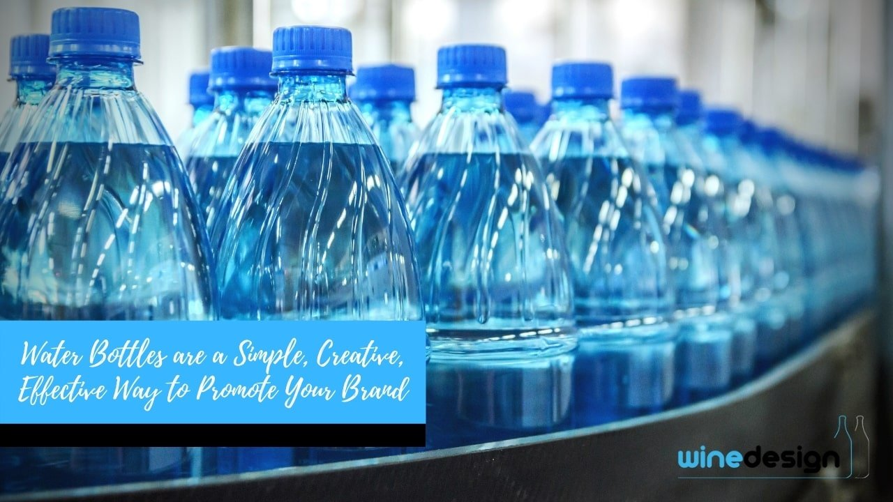 Water Bottles are a Simple, Creative, Effective Way to Promote Your Brand