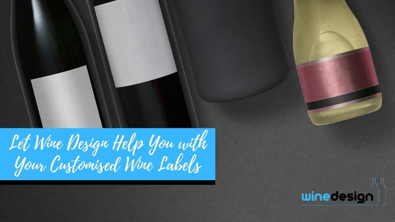 Let Wine Design Help You with Your Customised Wine Labels