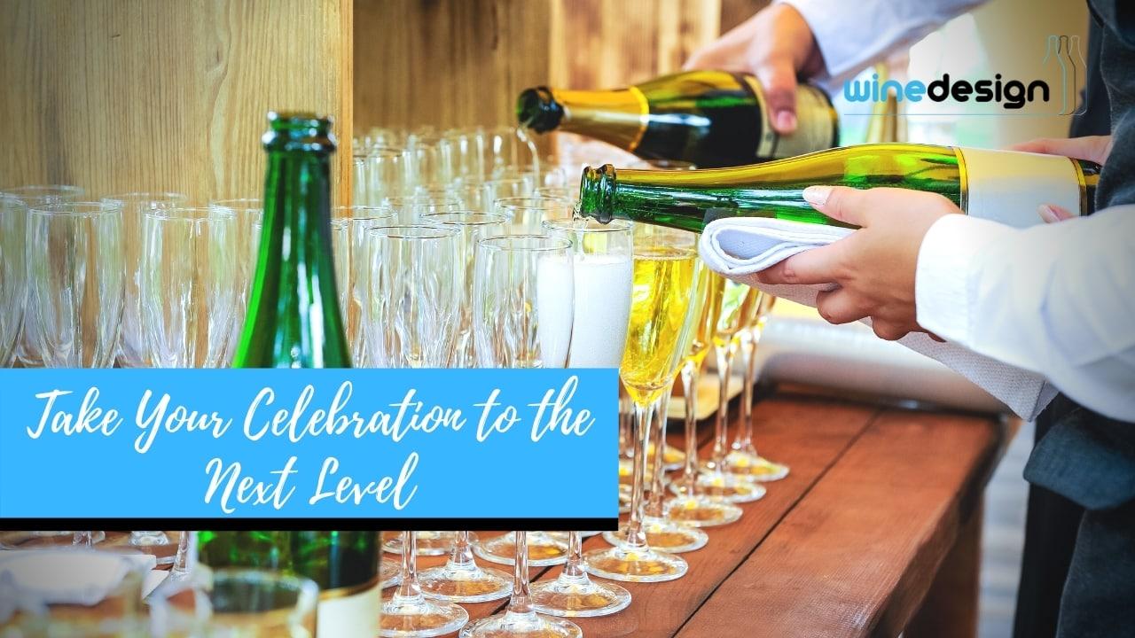 Take Your Celebration to the Next Level